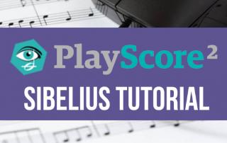 PlayScore Sibelius Music Notation Software