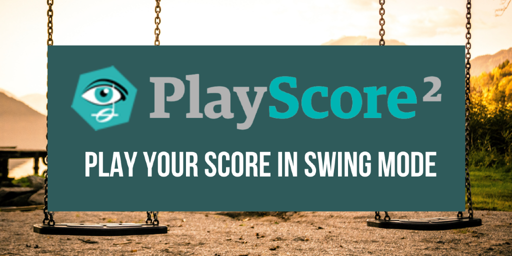 PlayScore Sheet Music Player Tutorial - Swing Playback Rhythm